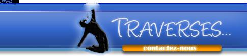 Bienvenue sur le site de l'association Traverses…